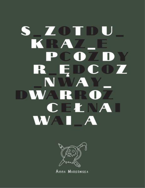 """Anna Markowska """"Sztuka podręczna Wrocławia. Od rzeczy do wydarzenia"""""""