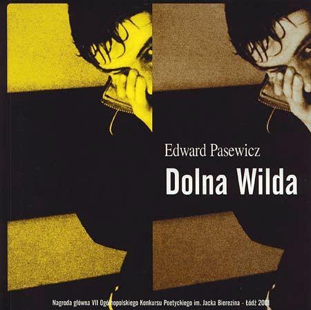 """Edward Pasewicz, """"Dolna Wilda"""""""