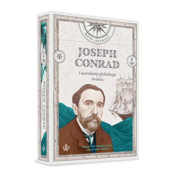 "Maya Jasanoff, ""Joseph Conrad i narodziny globalnego świata"""