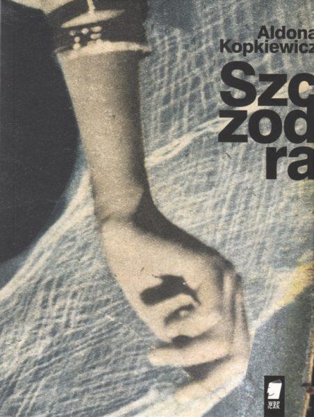 """Aldona Kopkiewicz """"Szczodra"""", Wydawnictwo WBPiCAK"""