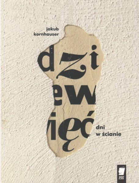 Jakub Kornhauser Dziewięć dni w ścianie