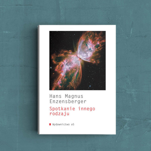 "Spotkanie innego rodzaju"" Hansa Magnusa Enzensbergera"