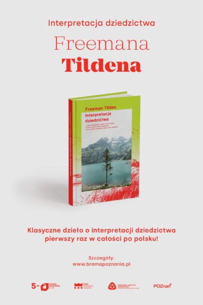 """Interpretacja dziedzictwa"" Freemana Tildena"
