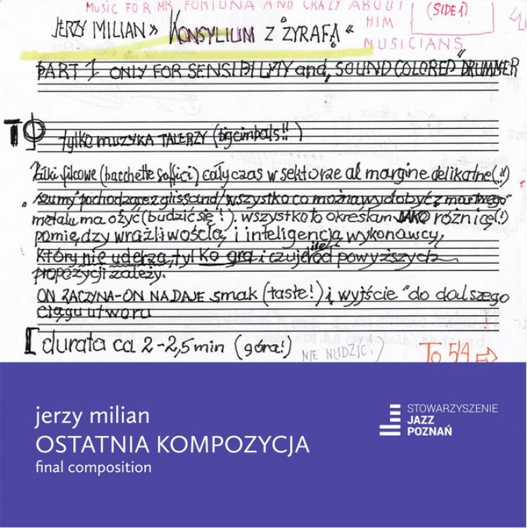 Pamięć o Milianie, czyli ostatnia jazzowa wieczerza