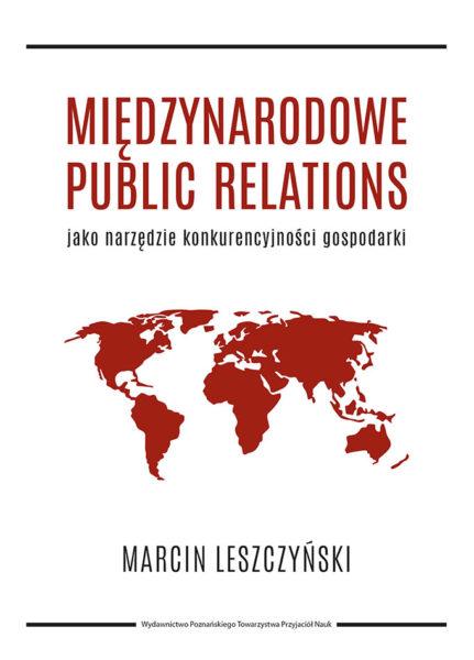 Marcin Leszczyński, Międzynarodowe Public Relations, Wydawnictwo PTPN