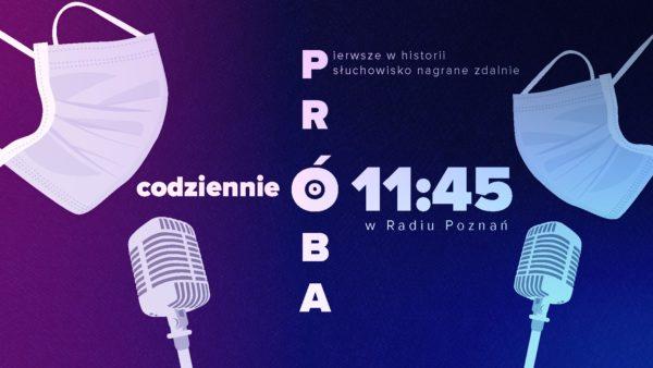 """Grafika słuchowiska """"Próba"""", emitowanego w Radio Poznań"""