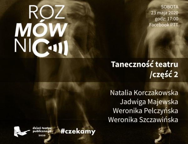 """plakat do wydarzenia """"Taneczność teatru - część druga"""", fot. Polski Teatr Tańca"""