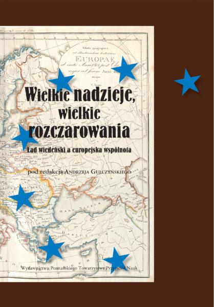 Andrzej Gulczyński (red.), Wielkie nadzieje, wielkie rozczarowania, Wydawnictwo PTPN