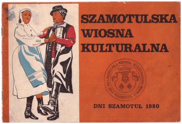 Broszura pt. Szamotulska Wiosna Kulturalna, rok 1980, fot. Muzeum Zamek Górków w Szamotułach