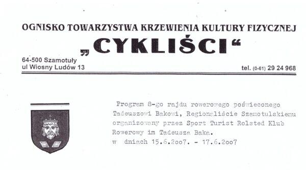 Informacja o rajdzie rowerowym poświęconym Tadeuszowi Bakowi, 2007, fot. Muzeum Zamek Górków w Szamotułach