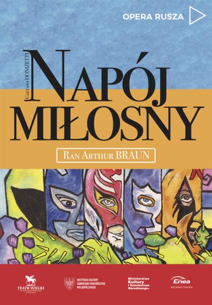 """Plakat do spektaklu """"Napój Miłosny"""", autor: Michał Leśkiewicz"""
