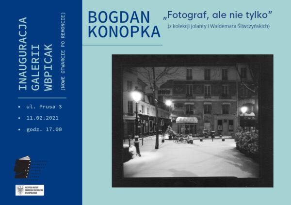 Zaproszenie, WBPiCAK, wystawa prac Bogdana Konopki