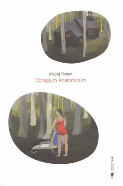 "Maciej Robert ""Collegium Anatomicum"", Wydawnictwo WBPiCAK"