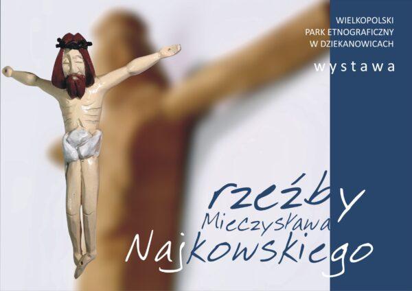 Plakat wystawy Mieczysława Najkowskiego