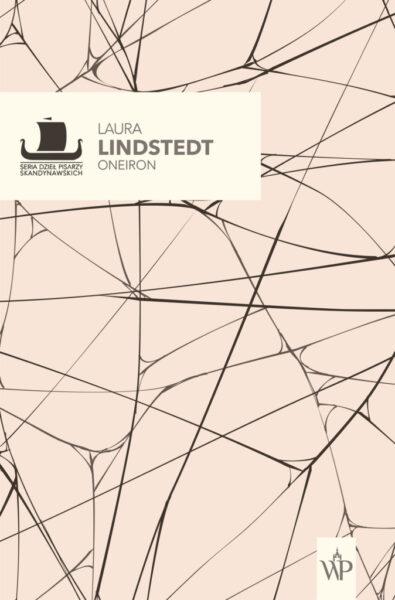 Oneiron, Laura Linstedt, fot. Wydawnictwo Poznańskie, okładka, materiały promocyjne