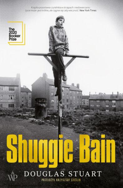 """Douglas Stuart """"Shuggie Brain"""", Wydawnictwo Poznańskie"""