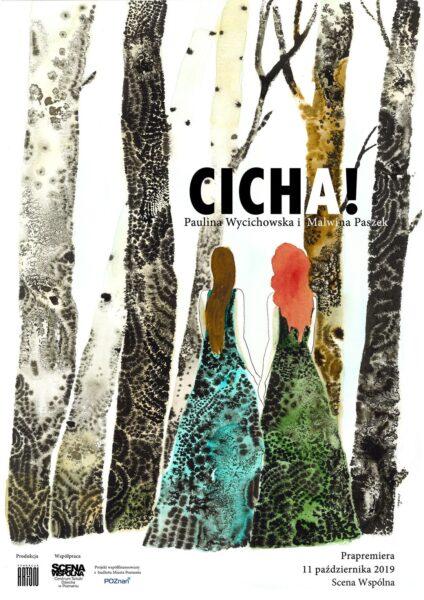 """Plakat spektaklu """"Cicha"""""""