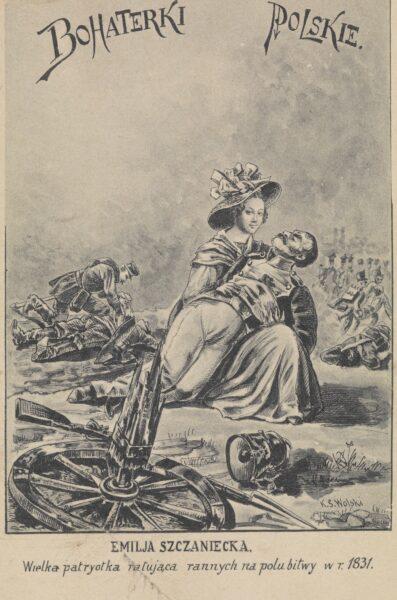Kajetan Saryusz-Wolski, Emilia Sczaniecka, wielka patryotka ratująca rannych na polu bitwy w r. 1831, fot. Polona